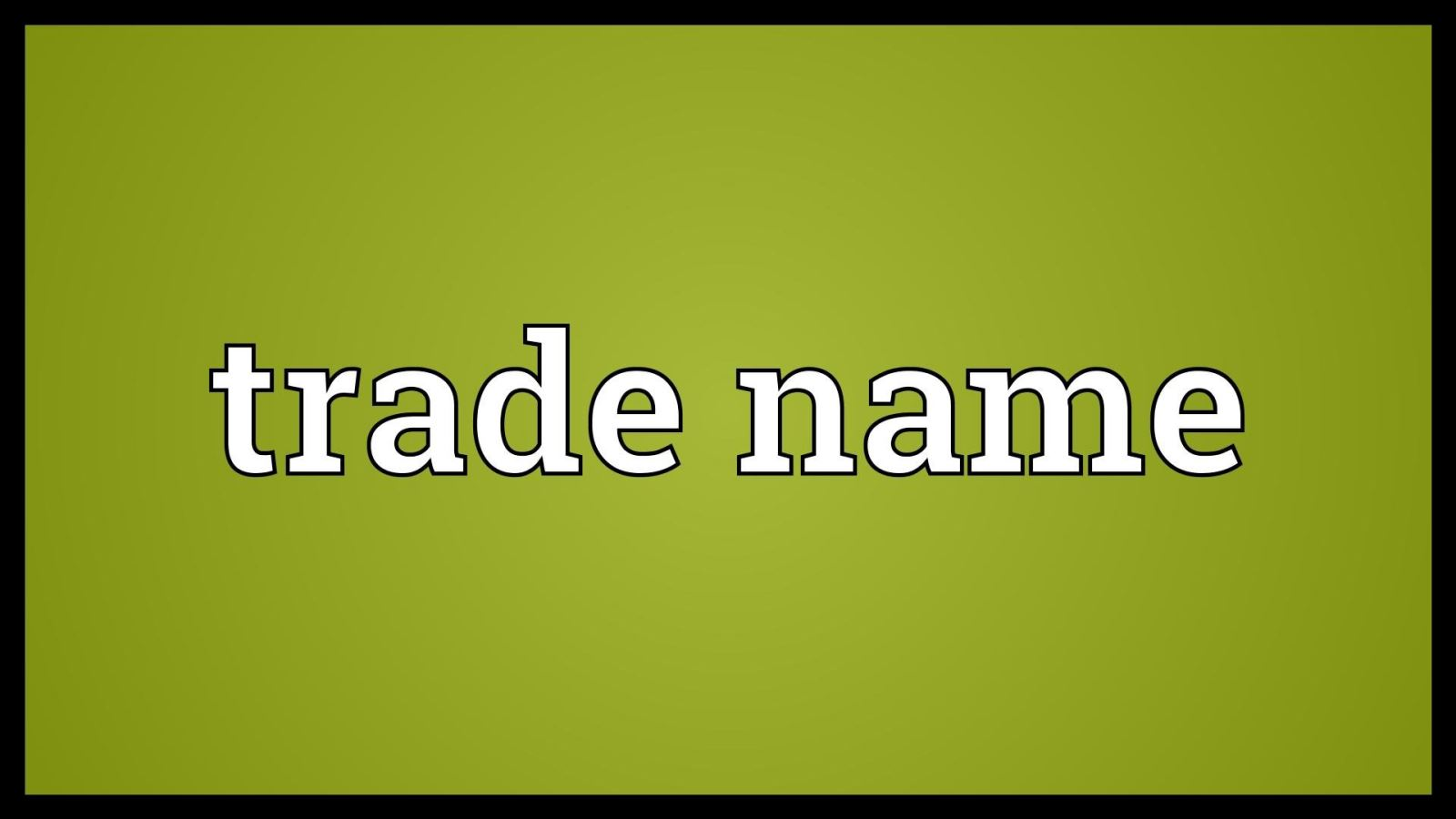 General knowledge about trade name, trade secret and unfair - competition under Vietnamese IP law